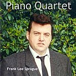 Frank Lee Sprague Piano Quartet