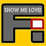 F/I Show Me Love