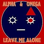 Alpha Leave Me Alone