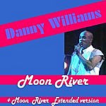 Danny Williams Moon River (2-Track Single)