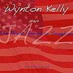 Wynton Kelly Wynton Kelly Plays The Great American Songbook