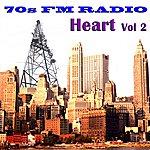 Heart 70s Fm Radio: Heart, Vol 2