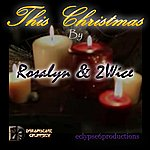 Rosalyn This Christmas (Feat. 2wice)