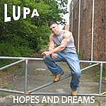 Lupa Hopes And Dreams