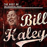Bill Haley Best Of The Essential Years: Bill Haley