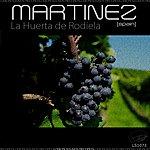 Martinez La Huerta De Rodiela