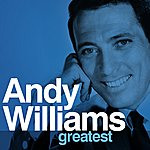 Andy Williams Greatest