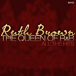 Ruth Brown The Queen Of R&B - All The Hits