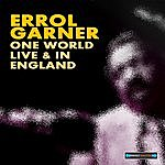 Erroll Garner One World Live And In England
