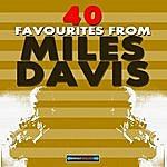 Miles Davis 40 Favourites From Miles Davis