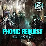 Phonic Request Army Of Shadows - Single