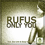 Rufus Only You (Incl. Doc Link & Deep Gee Mixes)