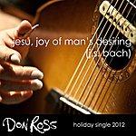 Don Ross Jesu, Joy Of Man's Desiring