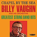 Billy Vaughn Chapel By The Sea / Greatest String Band Hits