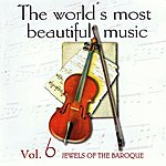 I Virtuosi Di Roma The World's Most Beautiful Music Volume 6: The Jewels Of Baroque