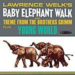 Lawrence Welk Baby Elephant Walk And Theme From The Brothers Grimm / Young World
