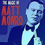 Matt Monro The Magic Of Matt Monro