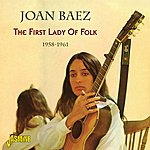 Joan Baez The First Lady Of Folk - 1958-1961