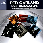 Red Garland Red Garland: Eight Classic Albums