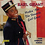 Earl Grant Nothin' But The Versatile Earl Grant - Four Complete Albums