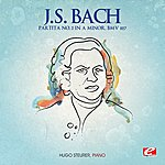 Hugo Steurer J.S. Bach: Partita No. 3 In A Minor, Bmv 827 (Digitally Remastered)