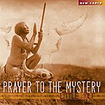 Little Wolf Band Prayer To The Mystery