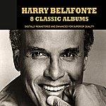 Harry Belafonte Harry Belafonte: 8 Classic Albums
