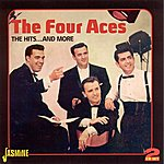 The Four Aces The Hits….And More