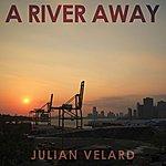 Julian Velard A River Away
