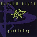 Napalm Death Greed Killing Ep