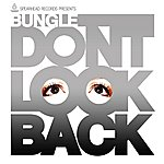 Bungle Don't Look Back
