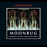 The The Moonbug: A Soundtrack By The The