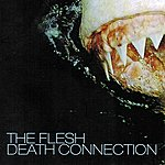 The Flesh Death Connection