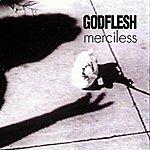 Godflesh Merciless
