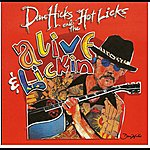 Dan Hicks & The Hot Licks Alive And Lickin'