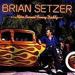Brian Setzer Nitro Burnin' Funny Daddy