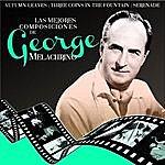 George Melachrino Las Mejores Composiciones De George Melachrino