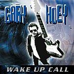 Gary Hoey Wake Up Call