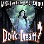Amnesia Do You Dream?