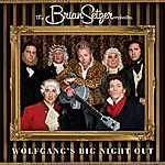 The Brian Setzer Orchestra Wolfgang's Big Night Out