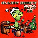Gary Hoey Ho! Ho! Hoey 2