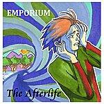 Emporium The Afterlife