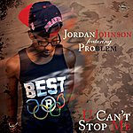 Jordan Johnson You Can't Stop Me (Feat. Problem) - Single