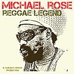 Michael Rose Reggae Legend