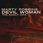 Marty Robbins Devil Woman - The Early Hits