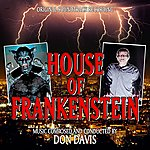 Don Davis House Of Frankenstein - Original Soundtrack Recording