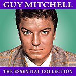 Guy Mitchell The Essential Collection
