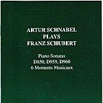 Artur Schnabel Schubert: Piano Sonatas D850, D959, D960, 6 Moments Musicaux