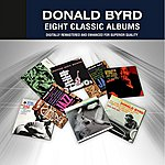 Donald Byrd Donald Byrd (Eight Classic Albums)