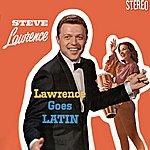Steve Lawrence Lawrence Goes Latin